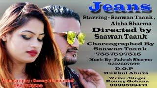 Jeans (Full Song) |  | Saawan Taank & Aisha Sharma | Latest Haryanvi Song 2016 | FBBS