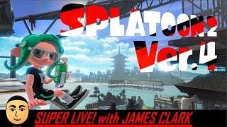 Splatoon 2 - Ver. 4.0 and Online Battles | Super Live! with James Clark