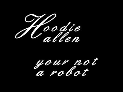 I am not a robot hoodie allen