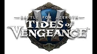 World of Warcraft: Battle for Azeroth - Tides of Vengeance - Asumo Vietsub