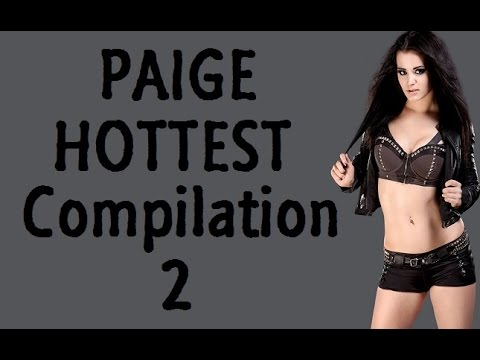 WWE Diva Paige Hottest Compilation -2