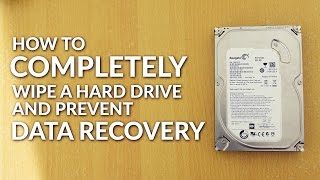How to COMPLETELY WIPE a Hard Drive and PREVENT DATA RECOVERY!