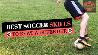 Top 10 Best Soccer Attacking Skills To Beat A Defender - Soccer Skills To Use In a Game