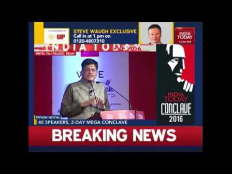 Piyush Goyal On Ideas For India at India Today Conclave 2016