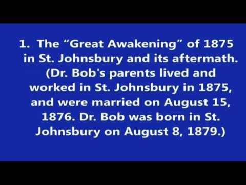 0 Dick B. 14 AA History & Christian Recovery: Bill W. & Dr. Bobs Christian Upbringing