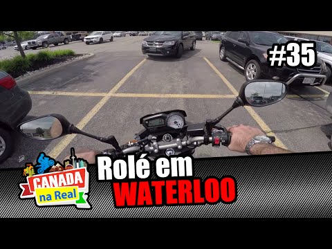 Rolé em Waterloo   CANADA NA REAL