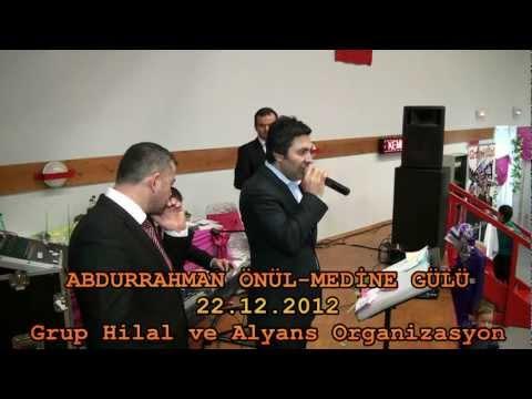 GRUP HiLAL ve Abdurrahman Önül MEDiNE GÜLÜ 22.12.2012(photo-arcenciel).mpeg