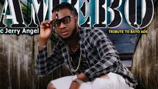 MC JERRY ANGEL - AMEBO(Official Audio)