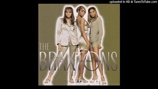 Watch Braxtons What Does It Take video