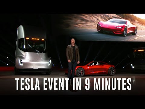 Tesla Semi truck and Roadster event in 9 minutes