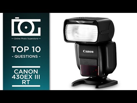 TUTORIAL   CANON 430 EX III RT Speedlite Flash   Most Asked Questions