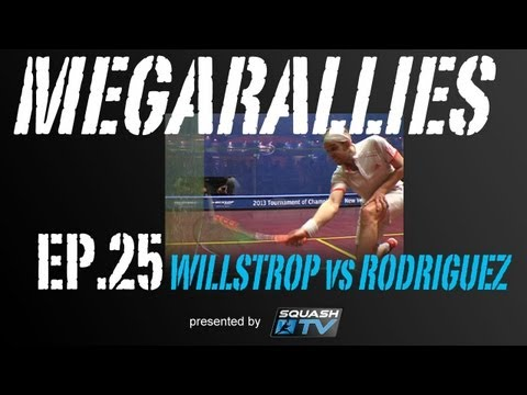 Squash : MegaRallies - Willstrop vs Rodriguez - EP.25