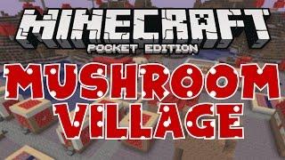 RARE MUSHROOM BIOME VILLAGE SEED! Minecraft Pocket Edition!