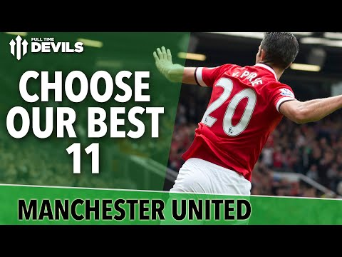 Choose Our Best 11 | Pick The Team | Manchester United