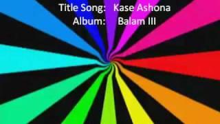 Download Balam III - Kase Ashona -  Balam 3 - Exclusive 2010 3Gp Mp4