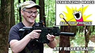 Stabilizing Brace All the Things! ATF Reversal
