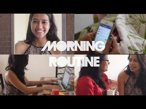 My Morning Routine | Debasree Banerjee
