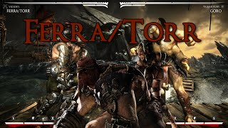MKX | Ferra/Torr Combo Compilation By Eh SnOwY [60 FPS] [PC]