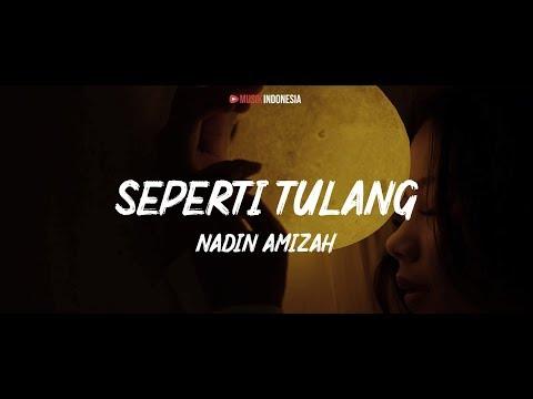 Download  Nadin Amizah - Seperti Tulang s  Gratis, download lagu terbaru