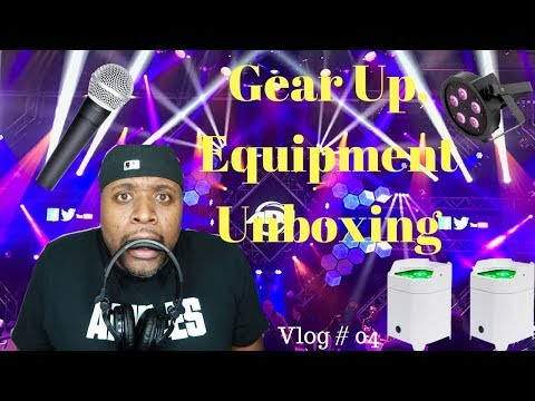 Vlog #4/ Gear Up/ Unboxing Dj Equipment/ Mobile Dj Tips