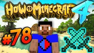 CUSTOM ENCHANT DUELS & AVENGING NATI?! - HOW TO MINECRAFT S4 #78