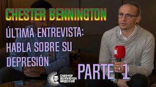 Chester Bennington | Última entrevista: habla sobre su depresión | Subtitulada