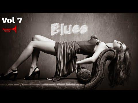Relaxing Blues Music Vol 7 Mix Songs | Rock Music 2018 HiFi