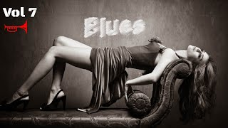 Relaxing Blues Music Vol 7 Mix Songs | Rock Music 2018 HiFi