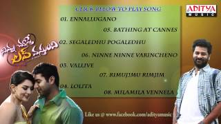 Ninnu Choosthe Love Vasthundi - Ninnu Choosthe Love Vasthundi  JukeBox
