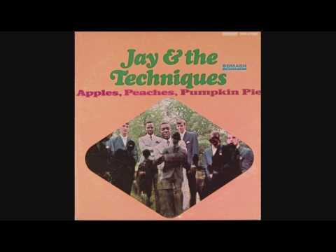 Jay & The Techniques - Apple Peaches Pumpkin Pie