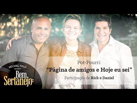 Michel Teló part. Daniel e Rick Página de Amigos Bem Sertanejo