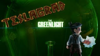 The Greenlight - Teslagrad