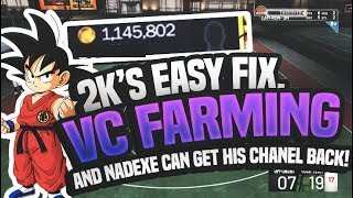NBA 2K19'S CONTEST FIX/TAKE OVER FIX? NADEXE CAN GET HIS YT BACK! VC FARMING/GLITCH NBA 2K19