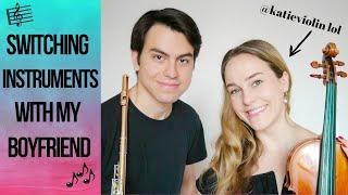 My boyfriend & I switched instruments (OMG VIOLIN IS HARD) | #flutelyfe with @katieflute