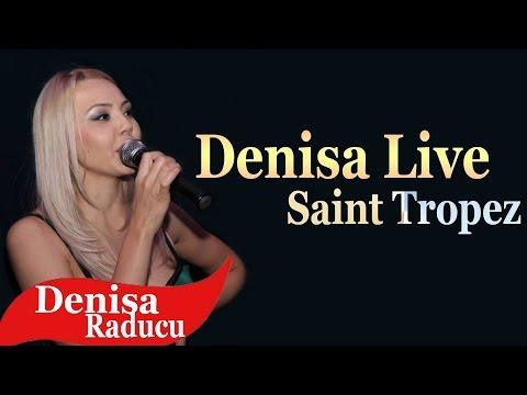DENISA LIVE 2016 - Saint Tropez MUZICĂ LIVE MANELE