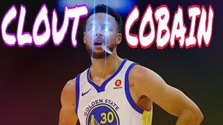 "Stephen Curry Mix ~ ""Clout Cobain"" ᴴᴰ"
