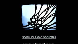 North Sea Radio Orchestra - Every Day Hath It's Night
