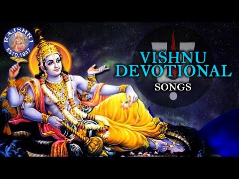 Vishnu Devotional Songs - Collection Of Popular Vishnu Songs - Vishnu Songs Jukebox