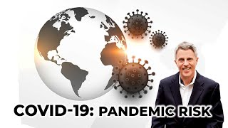 COVID-19: Pandemic Risk