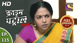 Crime Patrol Satark Season 2 - Ep 115 - Full Episode - 23rd December, 2019