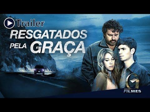 RESGATADOS PELA GRAÇA - TRAILER OFICIAL