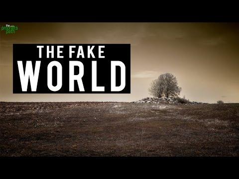 The Fake World