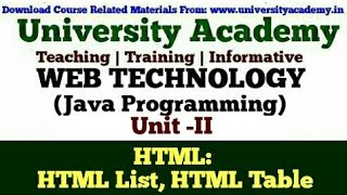 L18:Web Technology,HTML 5, Introduction to HTML,HTML List, HTML Table in hindi by University Academy