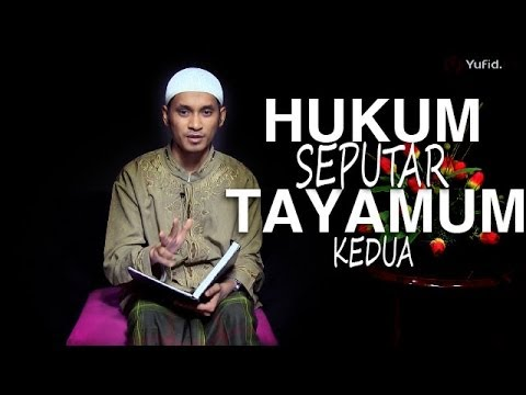 Serial Fikih Islam (14): Hukum Seputar Tayamum - Bagian 2 - Ustadz M. Abduh Tuasikal