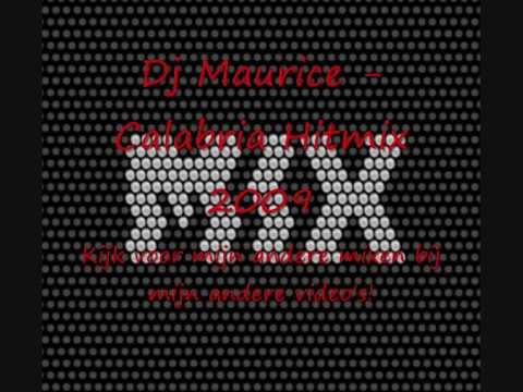 Dj Maurice - Calabria hitmix  2009