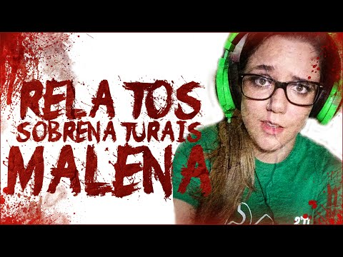 Relatos Sobrenaturais De Youtubers: Malena video