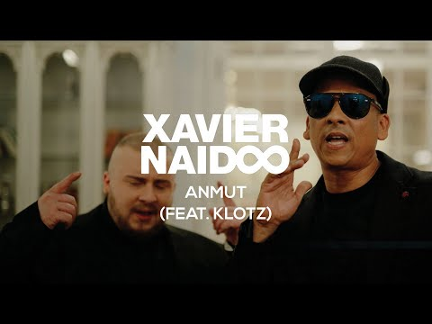 Xavier Naidoo - Anmut (feat. Klotz) [Official Video]