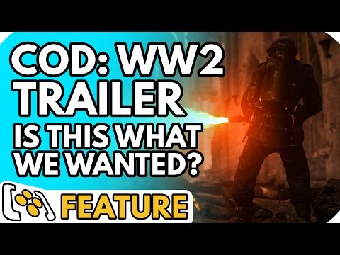 Call Of Duty: WW2 Trailer Reaction – Is This What We Wanted?
