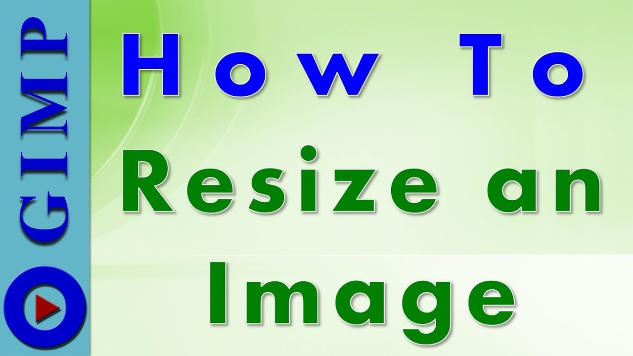 media tutorials resize image gimp