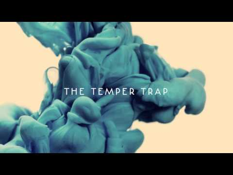 The Temper Trap - The Sea Is Calling